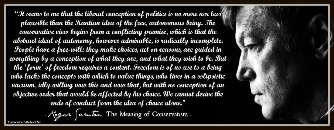 Roger Scruton on Autonomy