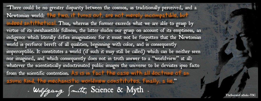 Wolfgang Smith Quote About Newton