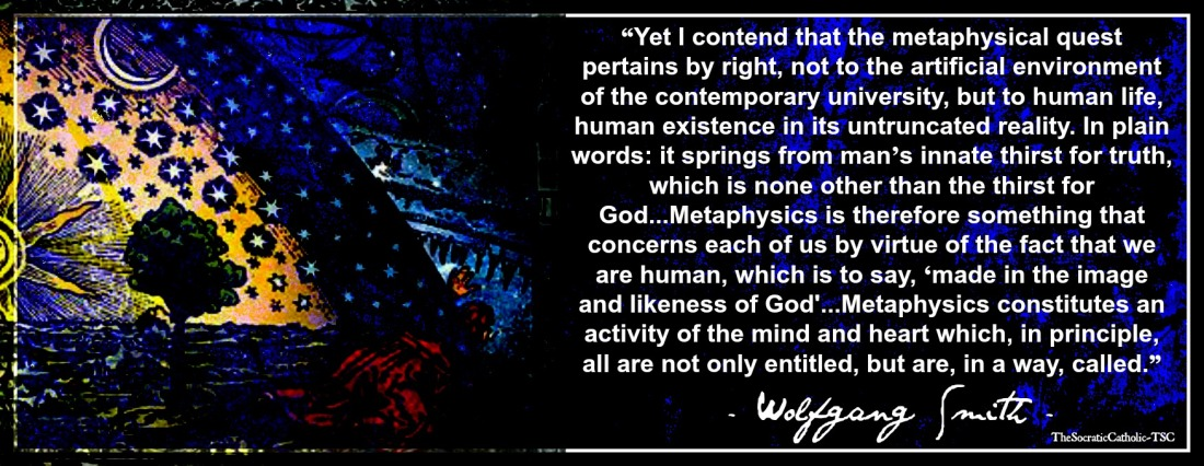 Wolfgang Smith on Metaphysics