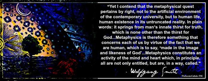 Wolfgang Smith on Metaphysics