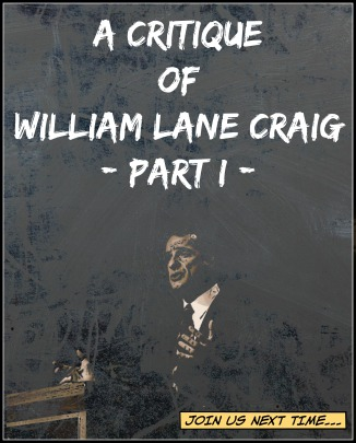 a-critique-of-william-lane-craig-part-i