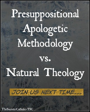 presuppositionalism-vs-natural-theology