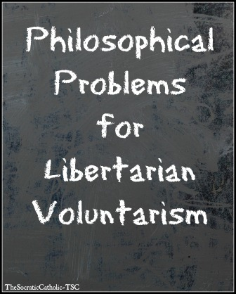 philosophical-problems-for-libertarian-voluntarism