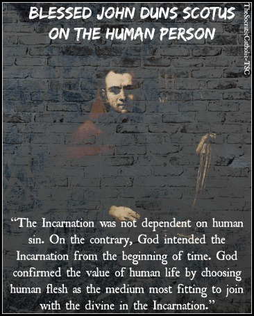 blessed-john-duns-scotus-on-the-human-person-part-2