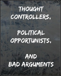 thought-controllers-and-bad-arguments