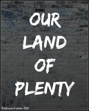 Our Land of Plenty