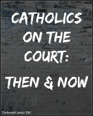 Catholics on the Court