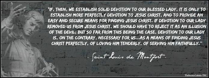 Saint Louis de Montfort on Devotion to the Blessed Lady