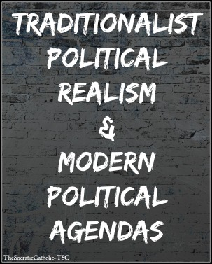 Traditionalist Political Realism