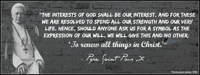 Pope Saint Pius X Renew All Thing in Christ